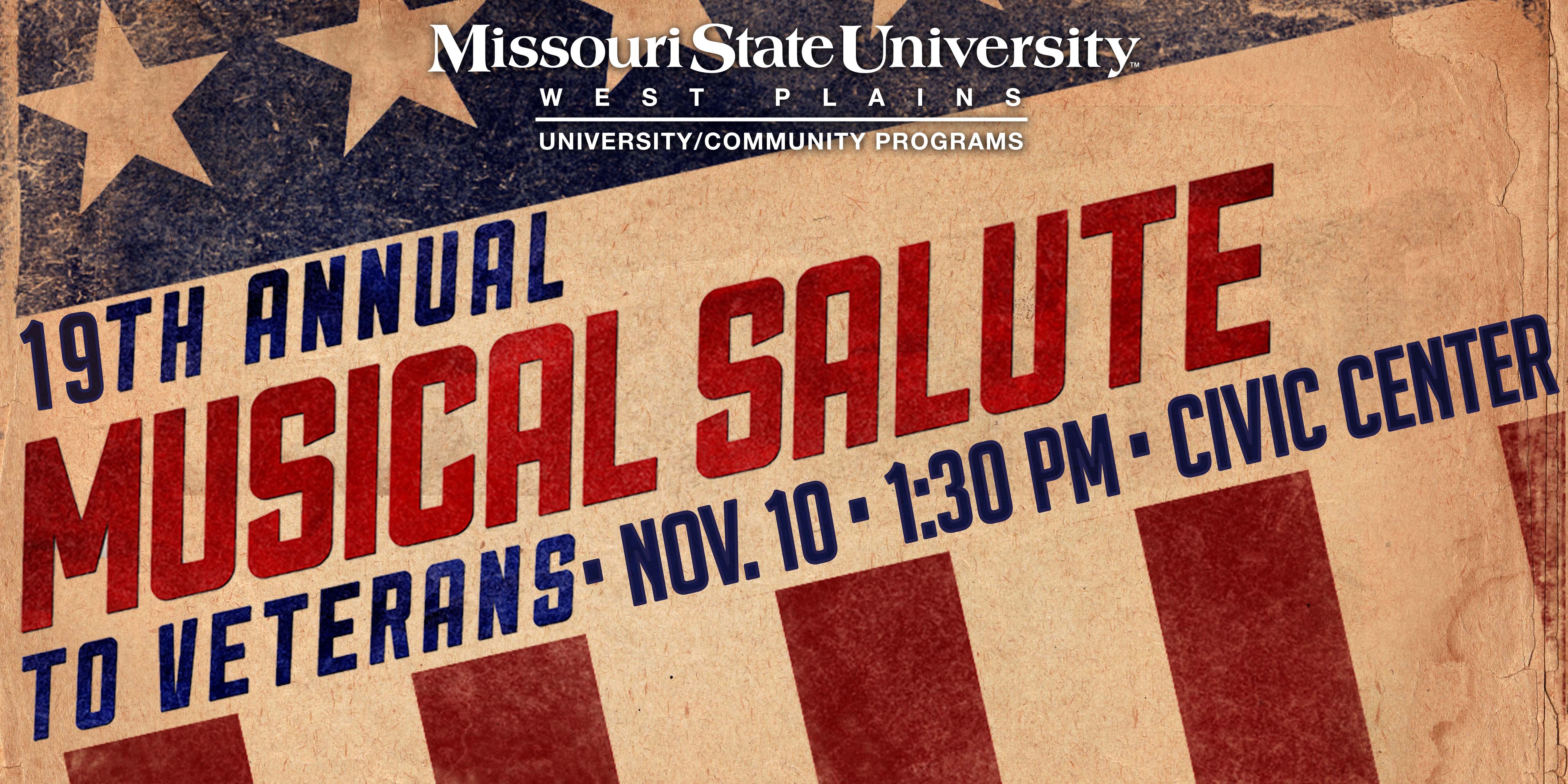 """""""A Musical Salute to Veterans"""" will take place at 1:30 p.m. November 10 at the West Plains Civic Center."""