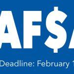 FAFSA Deadline: February 1